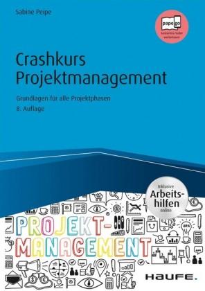Crashkurs Projektmanagement - inkl. Arbeitshilfen online
