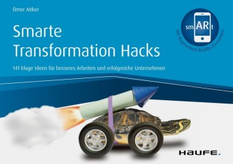 Smarte Transformation Hacks - inkl. Augmented-Reality-App
