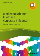 Markenbotschafter - Erfolg mit Corporate Influencern