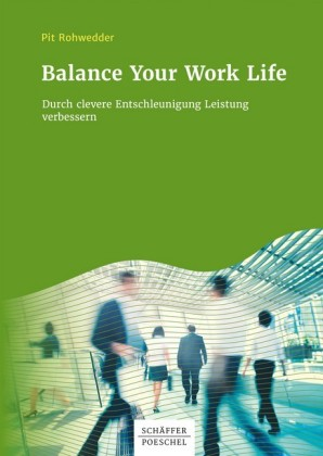 Balance Your Work Life