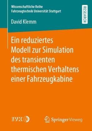 Ein reduziertes Modell zur Simulation des transienten thermischen Verhaltens einer Fahrzeugkabine