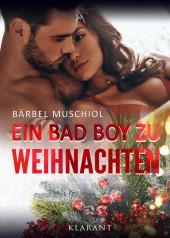 Ein Bad Boy zu Weihnachten