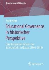 Educational Governance in historischer Perspektive