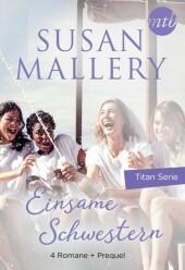 Einsame Schwestern - 4-teilige Titan-Serie + Vorgeschichte