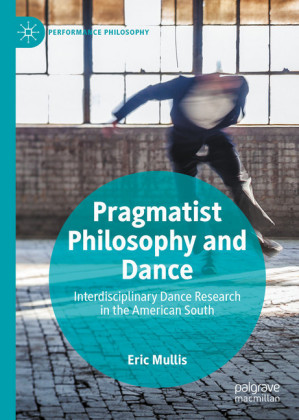 Pragmatist Philosophy and Dance