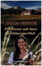 Flammen auf dem Buchberger-Hof