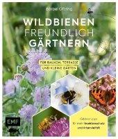 Wildbienenfreundlich gärtnern für Balkon, Terrasse und kleine Gärten Cover