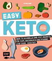 Easy Keto - In 28 Tagen schlank