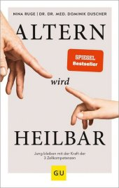 Altern wird heilbar Cover