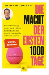 Die Macht der ersten 1000 Tage Cover