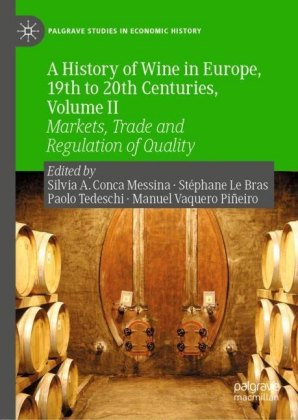 A History of Wine in Europe, 19th to 20th Centuries, Volume II