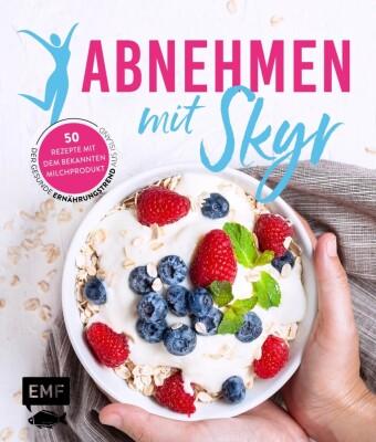 Abnehmen mit Skyr - Der gesunde Ernährungstrend aus Island