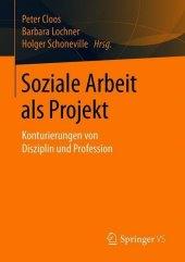 Soziale Arbeit als Projekt