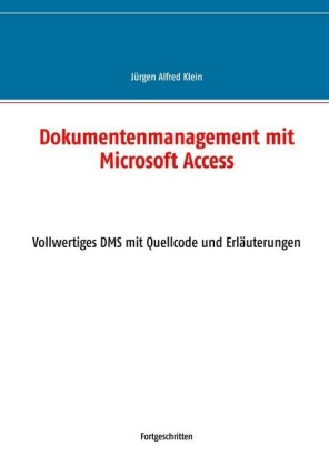 Dokumentenmanagement mit Microsoft Access