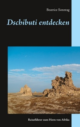 Dschibuti entdecken