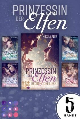 Prinzessin der Elfen: Sammelband aller 5 Bände der Bestseller-Fantasyserie 'Prinzessin der Elfen'