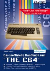 Das inoffizielle Handbuch zum 'THE C64' mini und maxi: