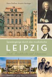 Spaziergänge durch das musikalische Leipzig