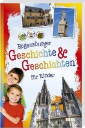 Regensburger Geschichte & Geschichten für Kinder Cover