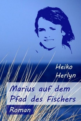 Marius auf dem Pfad des Fischers