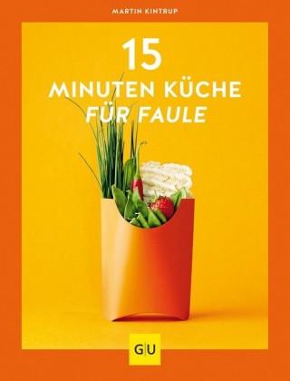 15-Minuten-Küche für Faule