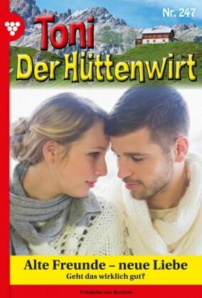 Toni der Hüttenwirt 247 - Heimatroman