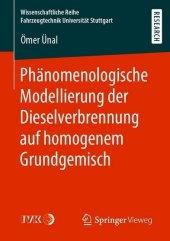 Phänomenologische Modellierung der Dieselverbrennung auf homogenem Grundgemisch