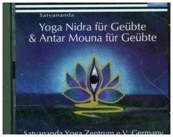 Yoga Nidra für Geübte & Antar Mouna für Geübte, Audio-CD