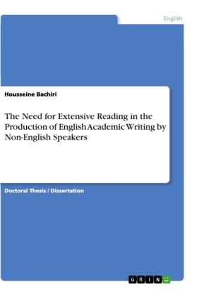 The Need for Extensive Reading in the Production of English Academic Writing by Non-English Speakers