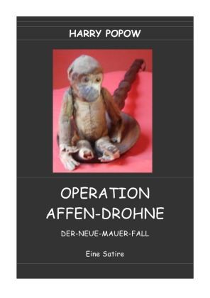 OPERATION AFFEN-DROHNE