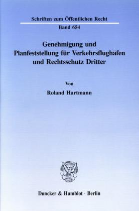 Genehmigung und Planfeststellung für Verkehrsflughäfen und Rechtsschutz Dritter.