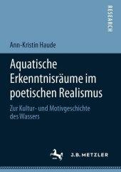 Aquatische Erkenntnisräume im poetischen Realismus