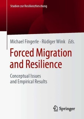 Forced Migration and Resilience