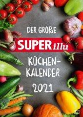 Der große SUPERillu Küchenkalender 2021