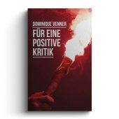 Für eine positive Kritik