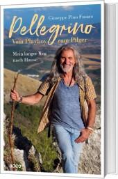 Pellegrino - Vom Playboy zum Pilger Cover