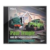 Paul Temple und die Schlagzeilenmänner, 1 Audio-CD