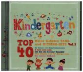 Kindergarten Top 40 Vol. 3- meine liebsten Tanz- und Mitsing Hits, 2 Audio-CD