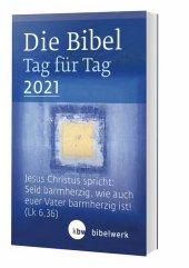 Die Bibel Tag für Tag 2021 / Taschenbuch