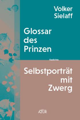 Glossar des Prinzen / Selbstporträt mit Zwerg