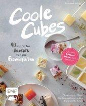 Coole Cubes - Geniale Dessert-Würfel zum Naschen