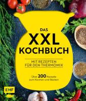 Das XXL-Kochbuch für den Thermomix