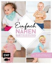 Einfach nähen - Babykleidung
