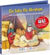 Ein Sohn für Abraham - und drei weitere Geschichten aus der Bibel. Die Hörbibel für Kinder. Gelesen von Katharina Thalba