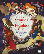 Fantastic Stories for Fearless Girls