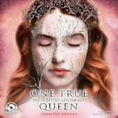 One True Queen - Aus Schatten geschmiedet, 2 Audio-CD, MP3
