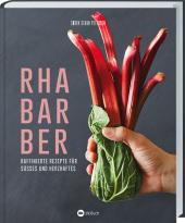 Rhabarber - Raffinierte Rezepte für Süßes und Herzhaftes Cover