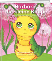 Barbara, die kleine Raupe