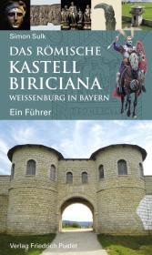 Das römische Kastell Biriciana Weißenburg in Bayern Cover