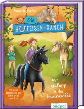 Die Hufeisen-Ranch - Mit Galopp in die Traumrolle Cover
